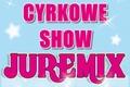 UWAGA! Szybki konkurs! Wygraj bilety do Cyrku Juremix w Pucku